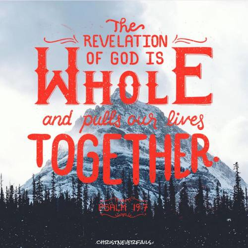 Revelation of God is Whole and Pulls Our Lives Together