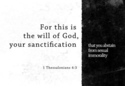 1 Thessalonians 4:3 – Your Sanctification