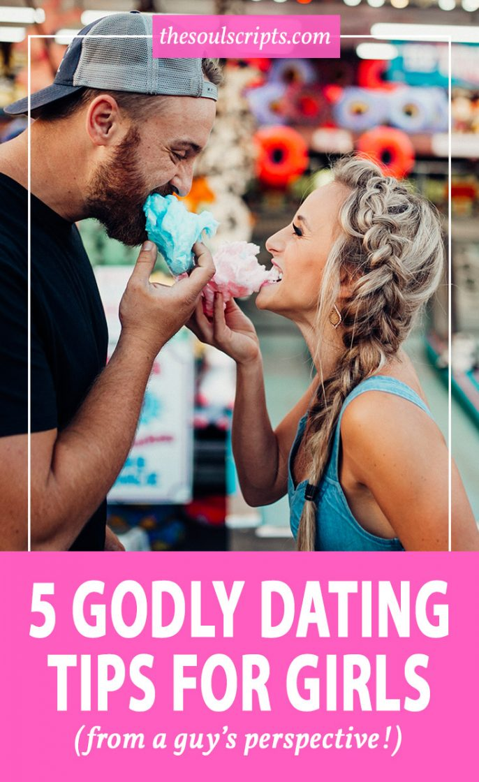 5 Godly Dating Tips for Girls from a Guy's Point of View