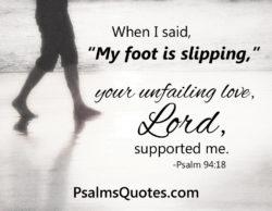 Love Psam: Psalm 94:18