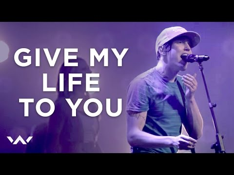 Give My Life To You – Our King Has Come – ELEVATION WORSHIP
