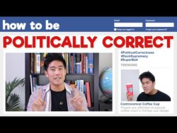 How to Be Politically Correct (Video How-To Guide)